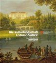 Pavel Zatloukal, Jaroslav Zatloukal, Přemysl Krejčiřík: Die Kulturlandschaft Lednice-Valtice cena od 282 Kč