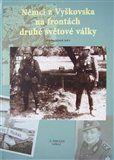 Jiří Suchánek: Němci z Vyškovska na frontách druhé světové války cena od 111 Kč