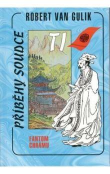 Gulik van Robert: Fantom chrámu-příběhy soudce Ti cena od 121 Kč