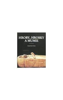 P.G. Bahn: Hroby, hrobky a mumie cena od 496 Kč