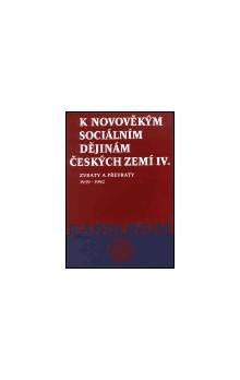 Karolinum K novověkým sociálním dějinám českých zemí IV. cena od 133 Kč