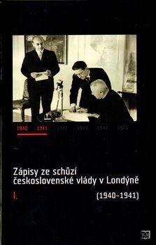 Zápisy ze schůzí československé vlády v Londýně I. cena od 365 Kč