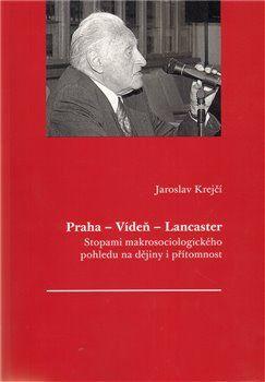 Jaroslav Krejčí: Praha - Vídeň - Lancaster cena od 82 Kč