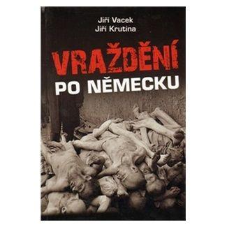 Jiří Krutina: Vraždění po německu cena od 262 Kč