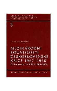 Doplněk Mezinárodní souvislosti československé krize 1967–1970 cena od 382 Kč
