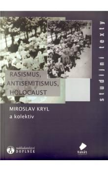 Doplněk Rasismus, antisemitismus, holocaust cena od 188 Kč