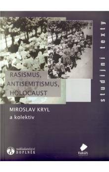 Rasismus, antisemitismus, holocaust cena od 185 Kč