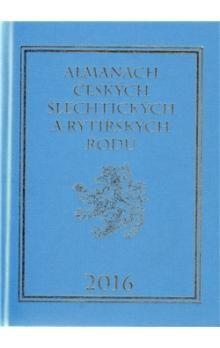 Karel Vavřínek: Almanach českých šlechtických a rytířských rodů 2016 cena od 295 Kč