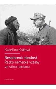 Kateřina Králová: Nesplacená minulost cena od 196 Kč