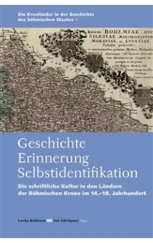 Lenka Bobková, Jan Zdichynec: Geschichte – Errinerung – Selbstidentifikation cena od 372 Kč