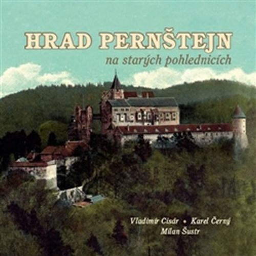 Hrad Pernštejn na starých pohlednicích cena od 194 Kč