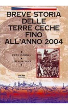 Petr Čornej: Breve storia delle terre Ceche allanno (italsky) cena od 175 Kč