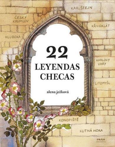 Alena Ježková: 22 leyendas checas / 22 českých legend (španělsky) cena od 254 Kč