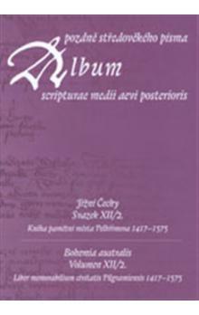 Scriptorium Album pozdně středověkého písma XII/2. cena od 26 Kč