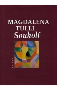 Magdalena Tulli: Soukolí cena od 113 Kč