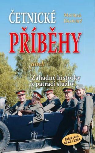 Michal Dlouhý: Četnické příběhy cena od 69 Kč