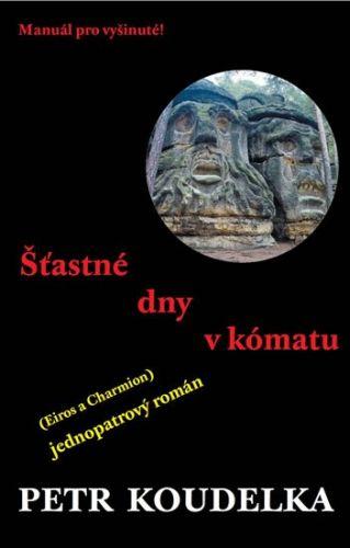 Petr Koudelka: Šťastné dny v kómatu cena od 59 Kč
