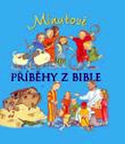 Smeeová N. Pasqualiová E.: Minutové příběhy z Bible cena od 108 Kč
