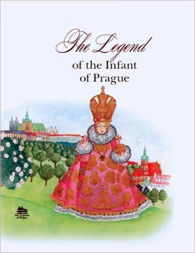 Ivana Pecháčková: The Legend of the Infant of Prague cena od 123 Kč