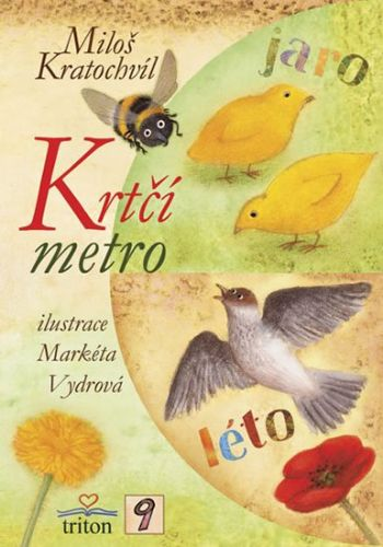 Miloš Kratochvíl: Krtčí metro cena od 1 Kč