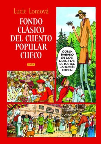 Lucie Lomová: Fondo clásico del cuento popular checo / Zlaté české pohádky (španělsky) cena od 287 Kč