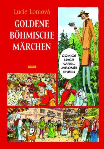 Lucie Lomová: Goldene Böhmische märchen / Zlaté české pohádky (německy) cena od 287 Kč