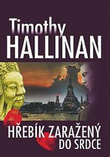 Timothy Hallinan: Hřebík zaražený do srdce cena od 92 Kč