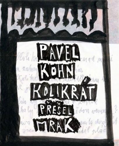 Pavel Kohn: Kolikrát přešel mrak cena od 116 Kč