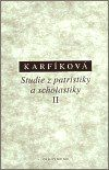 Lenka Karfíková: Studie z patristiky a scholastiky II cena od 189 Kč
