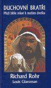 Richard Rohr: Duchovní bratři cena od 115 Kč