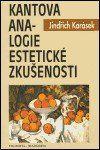 Jindřich Karásek: Kantova analogie estetické zkušenosti cena od 109 Kč
