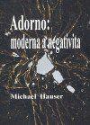 Filosofia Adorno: moderna a negativita cena od 189 Kč