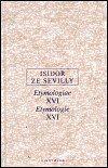 Isidor ze Sevilly: Etymologie XVI cena od 171 Kč