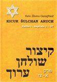 Rabi Šlomo Ganzfried: Kicur šulchan aruch cena od 386 Kč