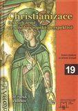 Matice moravská Christianizace českých zemí ve středoevropské perspektivě cena od 281 Kč
