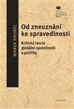 Marek Hrubec: Od zneuznání ke spravedlnosti cena od 189 Kč