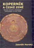 Zdeněk Horský: Koperník a české země cena od 316 Kč