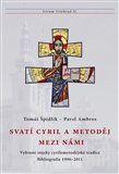 Pavel Ambros: Svatí Cyril a Metoděj mezi námi cena od 142 Kč
