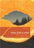 Hynek Tippelt: Jindy, jinde a jinak cena od 96 Kč