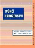 Karel Hašpl, Jaroslav Šíma, Norbert Fabián Čapek: Tvůrčí náboženství cena od 105 Kč