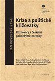 Jan Rovenský: Krize a politické křižovatky cena od 102 Kč