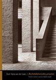 Dom Hans van der Laan: Architektonický prostor cena od 275 Kč