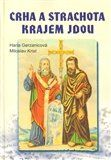 Hana Gerzanicová, Miloslav Krist: Crha a Strachota krajem jdou cena od 137 Kč