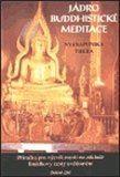 Nyanaponika Thera: Jádro buddhistické meditace cena od 267 Kč