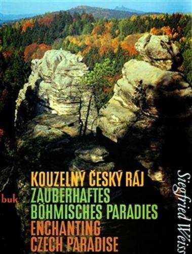 Siegfried Weiss, Miloslav Nevrlý: Kouzelný Český ráj cena od 308 Kč