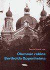 Zdeněk Melotík, Kolektiv: Olomouc rabína Bertholda Oppenheima cena od 112 Kč