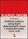 Karolinum Politická kultura německých aktivistických stran v Československu 1918-1938 cena od 137 Kč