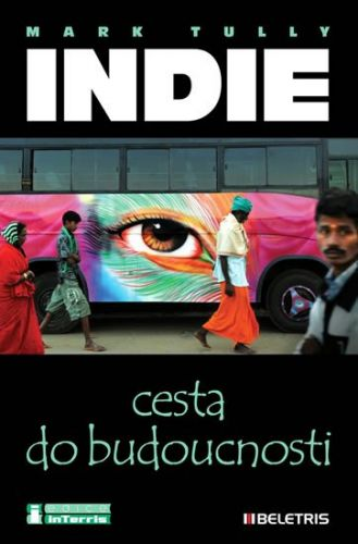 Tully Mark: Indie - Cesta do budoucnosti cena od 180 Kč