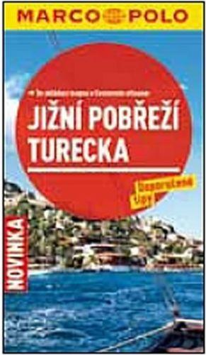 Jižní pobřeží Turecka - Průvodce se skládací mapou cena od 110 Kč