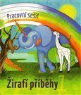 Pravoslava Havelková, Hana Jedličková: Žirafí příběhy 1 cena od 52 Kč